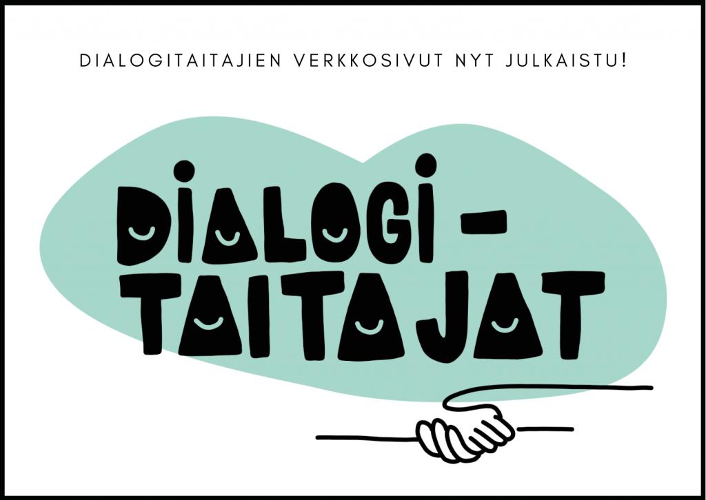 Dialogitaitajien verkkosivut nyt julkaistu.